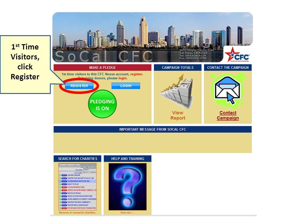 1 st Time Visitors, click Register