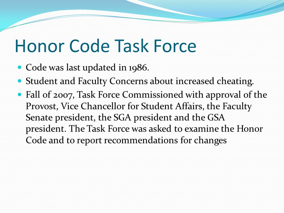 Findings Strengths: Brevity Ease of interpretation Clear adjudication process Weaknesses No formal statement of a code of honor.