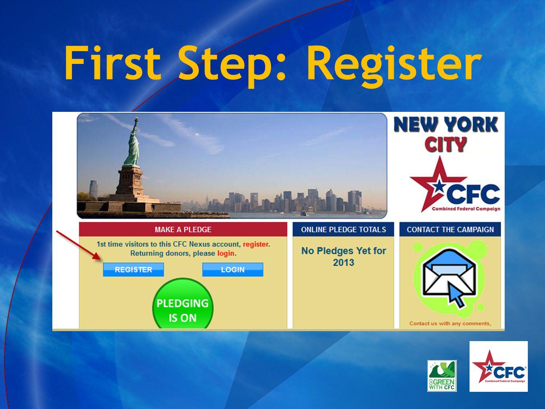 First Step: Register