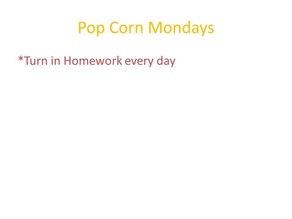 *Turn in Homework every day