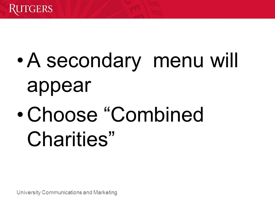 A secondary menu will appear Choose Combined Charities