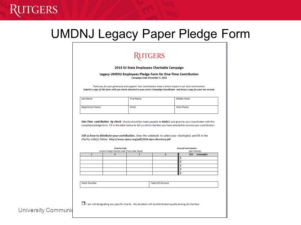 University Communications and Marketing UMDNJ Legacy Paper Pledge Form