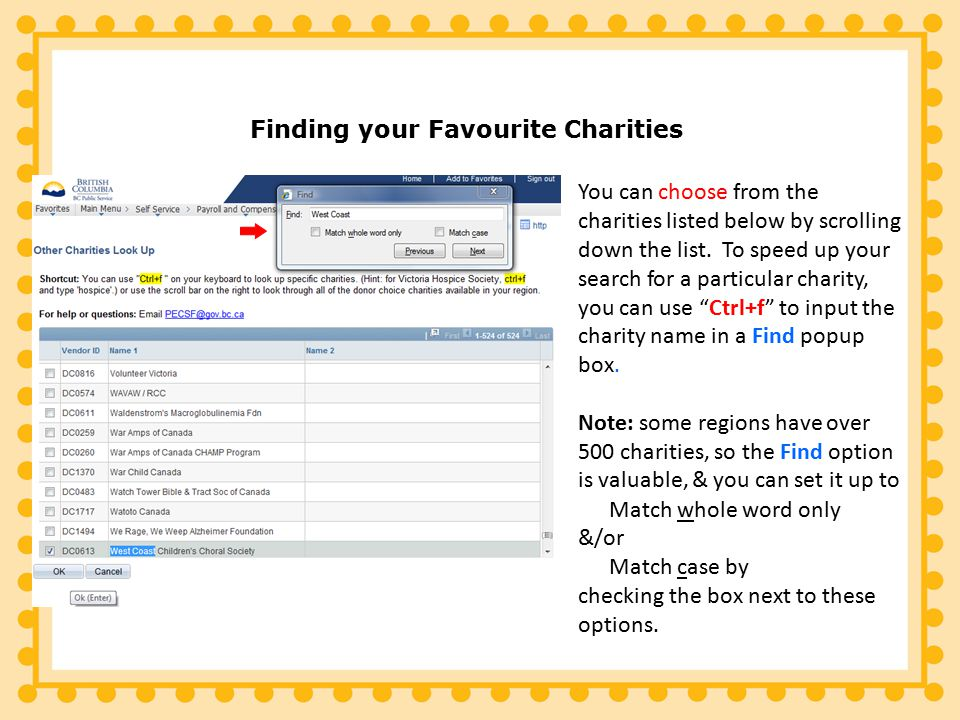 You can choose from the charities listed below by scrolling down the list.