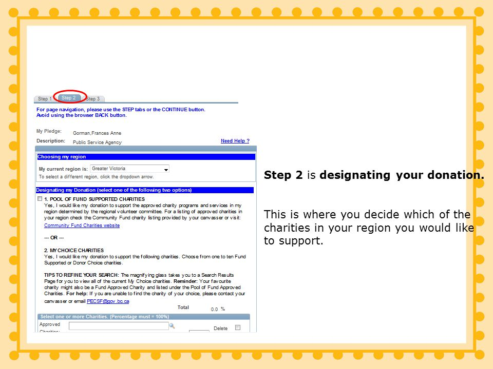 Step 2 is designating your donation.
