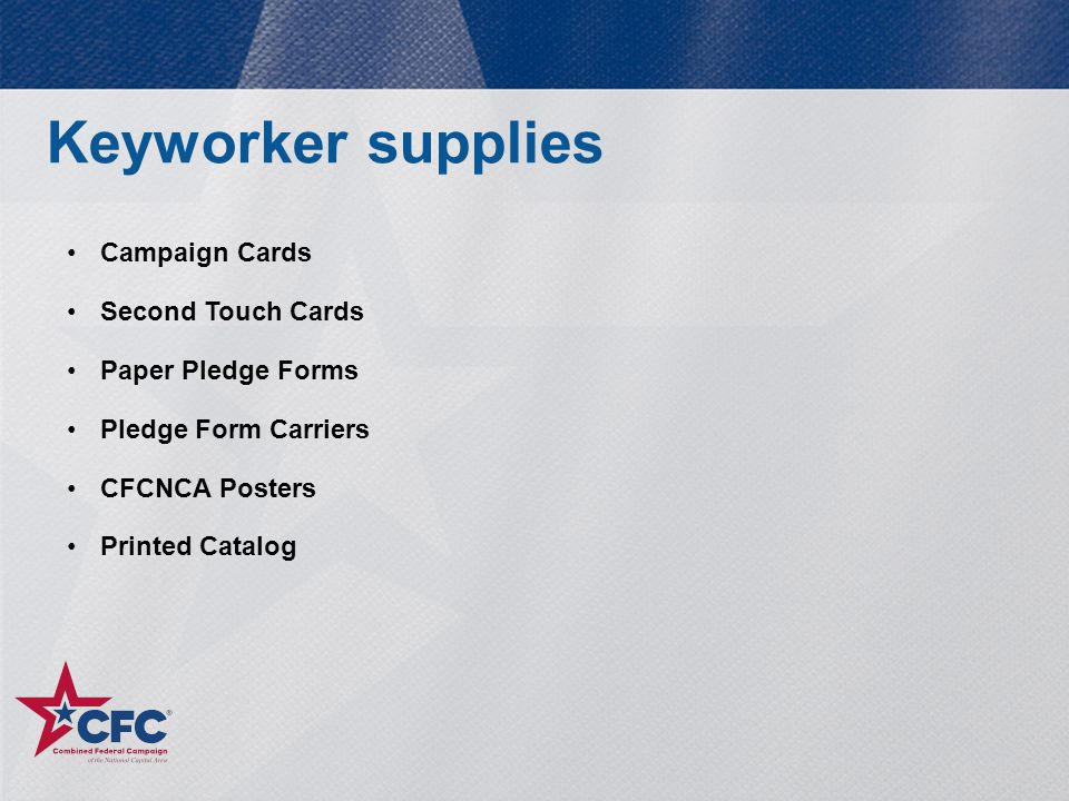 Campaign Cards Second Touch Cards Paper Pledge Forms Pledge Form Carriers CFCNCA Posters Printed Catalog Keyworker supplies