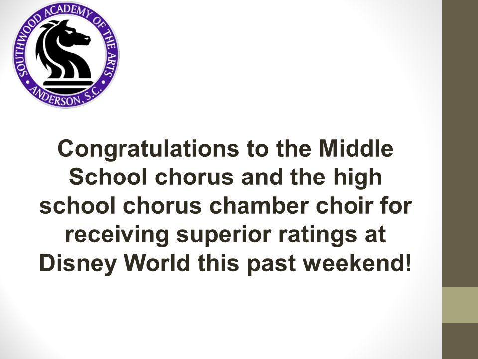 Congratulations to the Middle School chorus and the high school chorus chamber choir for receiving superior ratings at Disney World this past weekend!
