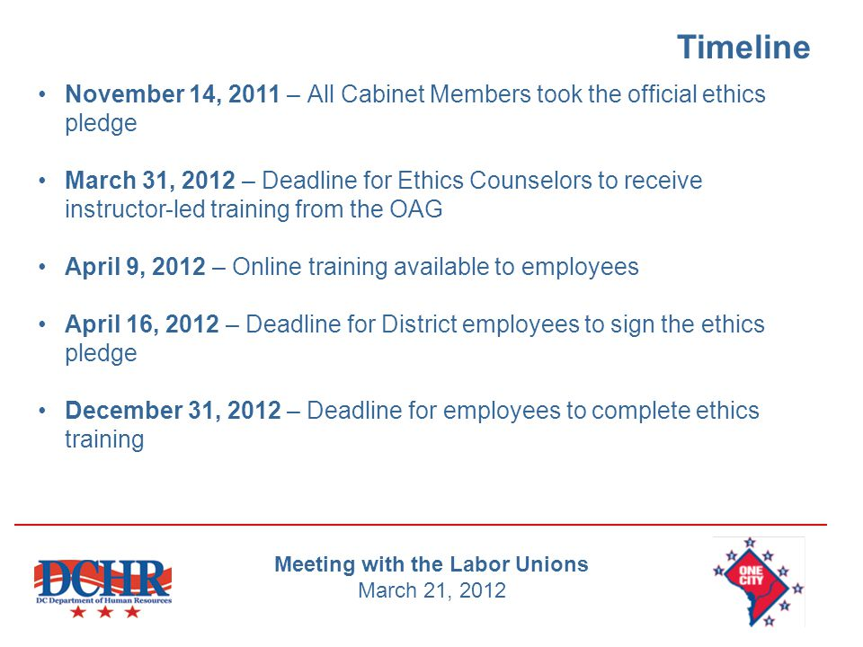 Questions If you have questions about the Ethics Pledge, please contact: Charles Tucker, General Counsel, DCHR (202) 727-1524 Kathleen Clark, D.C.