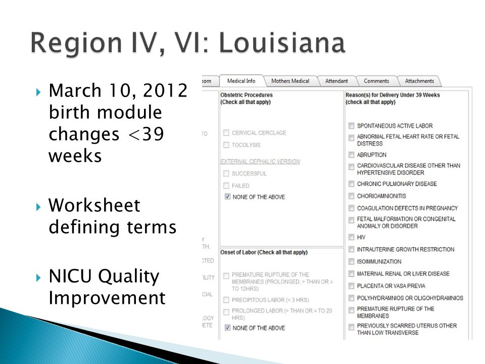  March 10, 2012 birth module changes <39 weeks  Worksheet defining terms  NICU Quality Improvement