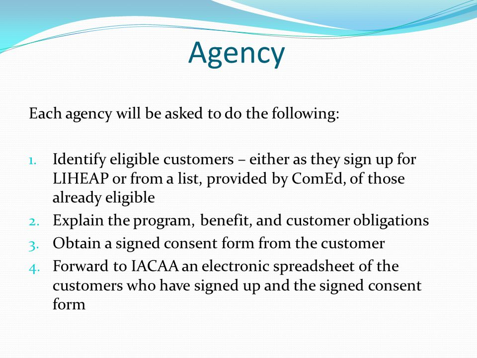 Agency Each agency will be asked to do the following: 1.