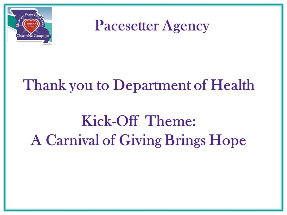 Pacesetter Agency Thank you to Department of Health Kick-Off Theme: A Carnival of Giving Brings Hope