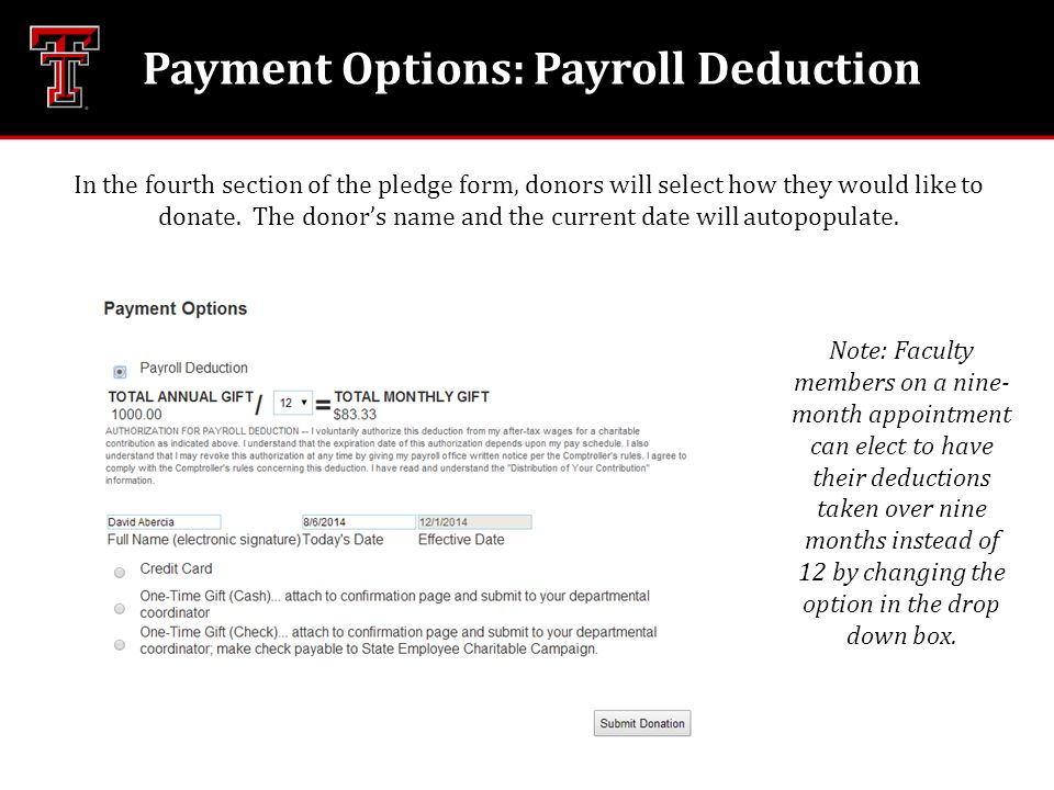 Payment Options: Payroll Deduction In the fourth section of the pledge form, donors will select how they would like to donate.