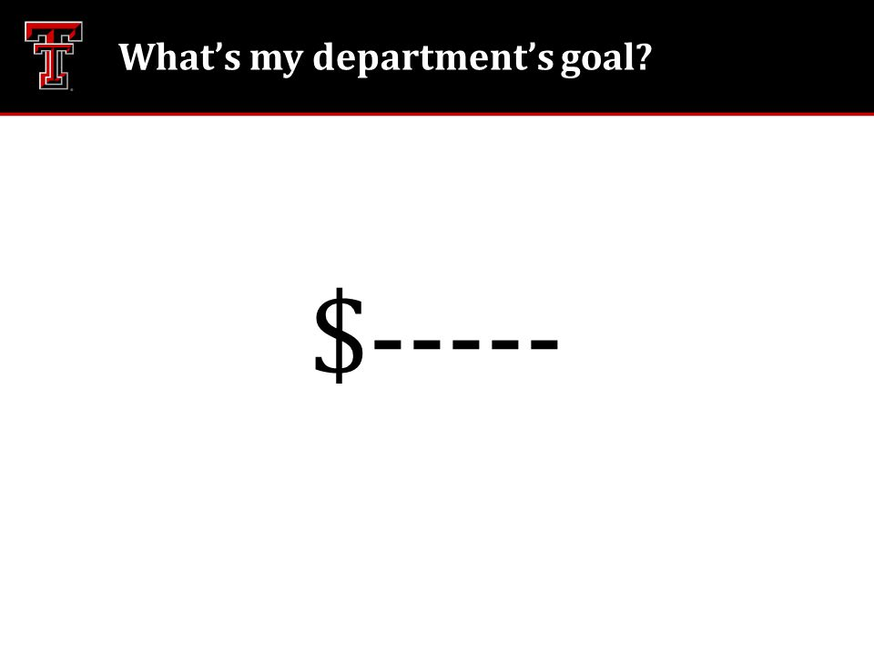 What's my department's goal? $-----