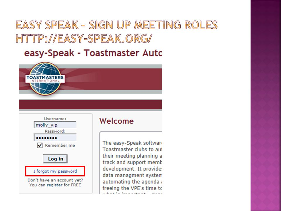 Please affirm your commitment to the Kowloon Toastmaster Club by answering I Will to the following statements.
