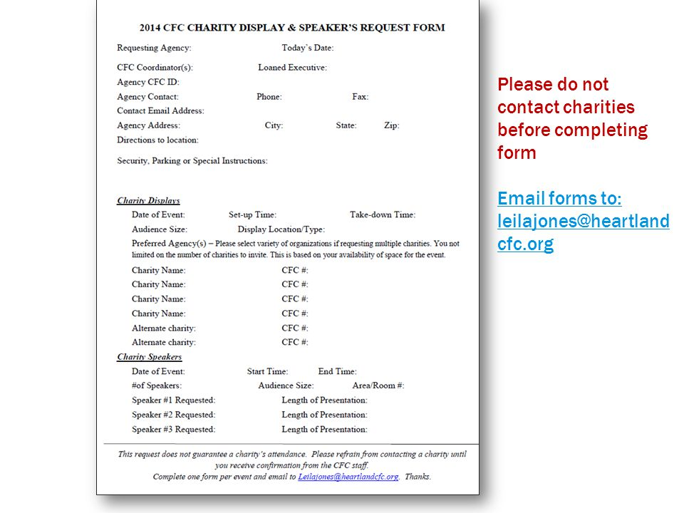 Please do not contact charities before completing form Email forms to: leilajones@heartland cfc.org