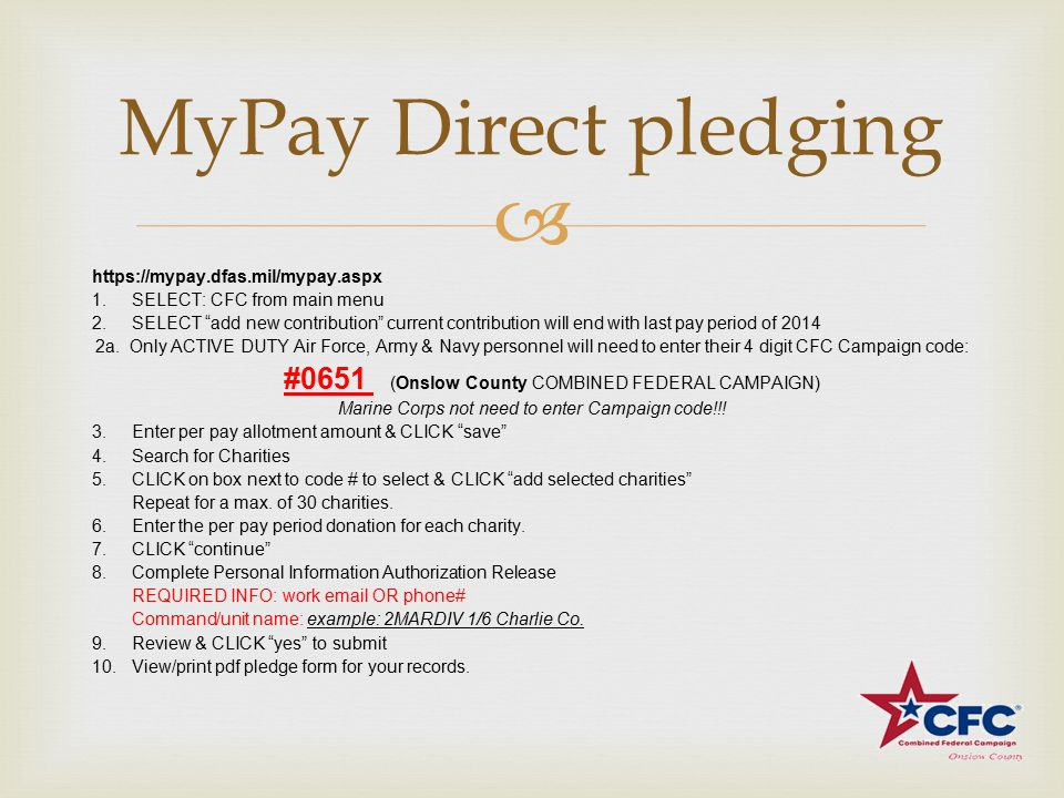  MyPay Direct pledging https://mypay.dfas.mil/mypay.aspx 1.