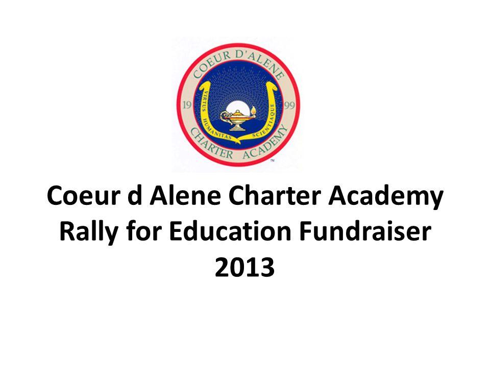 Coeur d Alene Charter Academy Rally for Education Fundraiser 2013