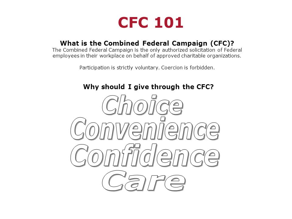 CFC 101 What is the Combined Federal Campaign (CFC).