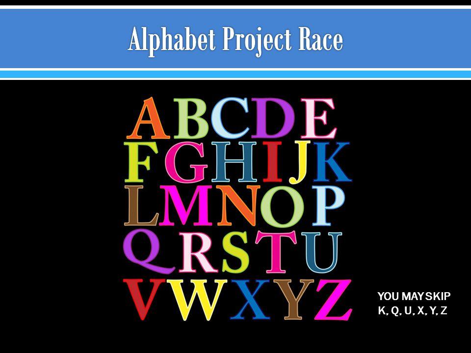 YOU MAY SKIP K, Q, U, X, Y, Z