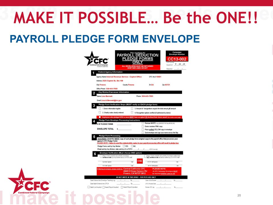 28 PAYROLL PLEDGE FORM ENVELOPE MAKE IT POSSIBLE… Be the ONE!!