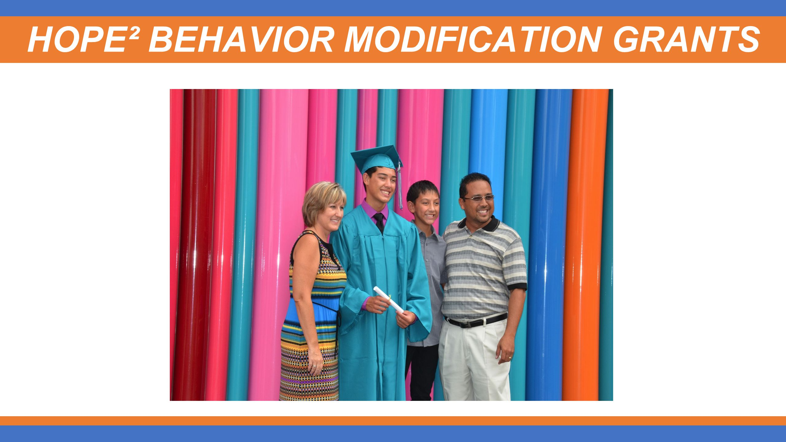 HOPE² BEHAVIOR MODIFICATION GRANTS
