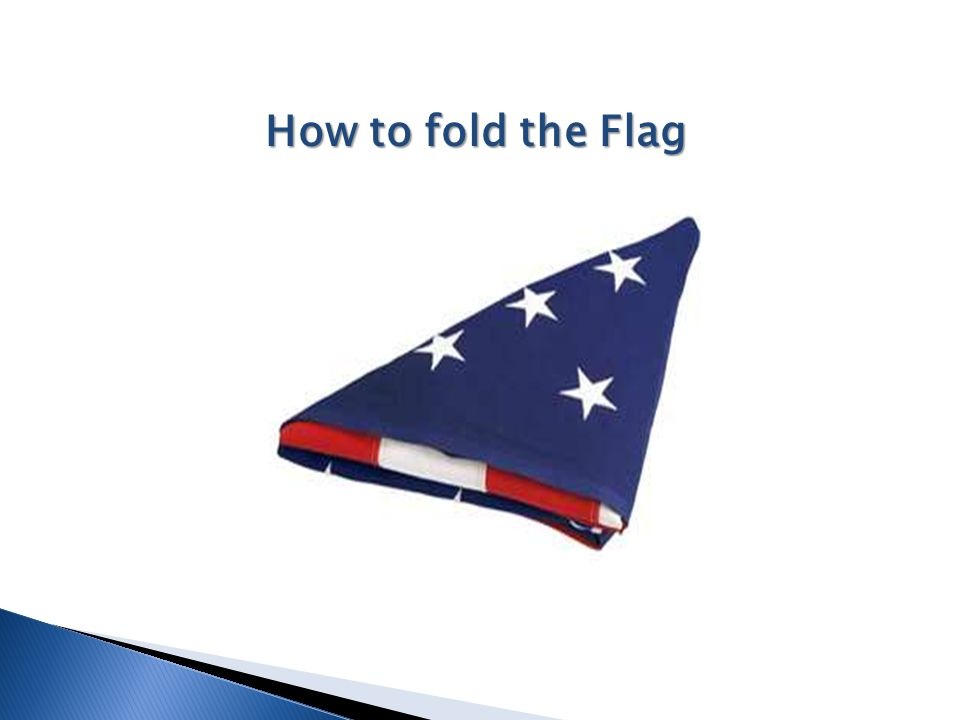 How to fold the Flag