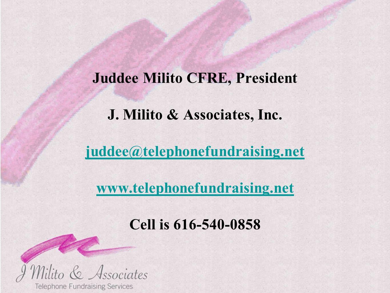 Juddee Milito CFRE, President J. Milito & Associates, Inc.