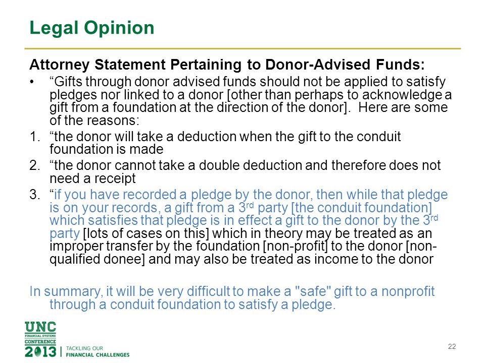 "Legal Opinion Attorney Statement Pertaining to Donor-Advised Funds: ""Gifts through donor advised funds should not be applied to satisfy pledges nor li"