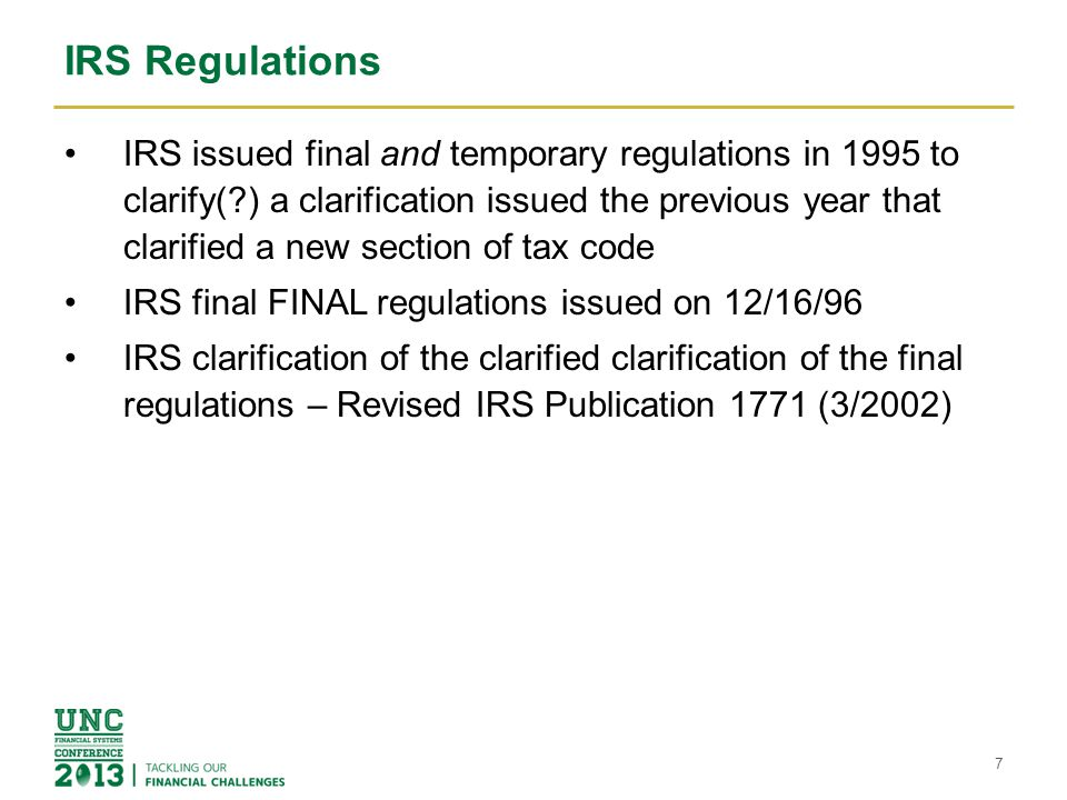 IRS Regulations IRS issued final and temporary regulations in 1995 to clarify(?) a clarification issued the previous year that clarified a new section