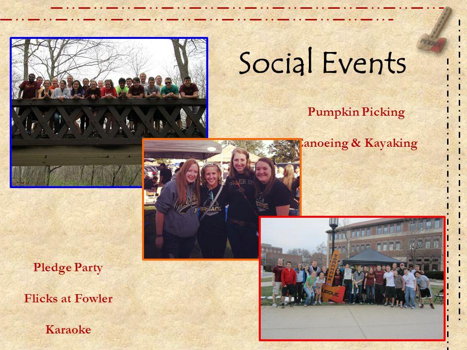 Social Events Pumpkin Picking Canoeing & Kayaking Pledge Party Flicks at Fowler Karaoke