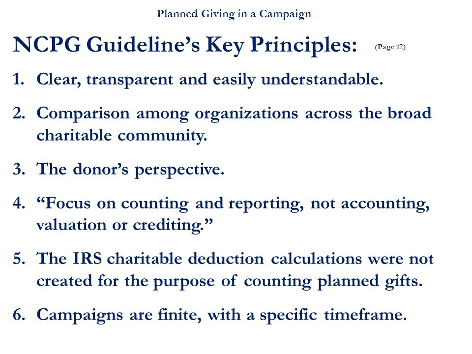 Planned Giving in a Campaign 1.Clear, transparent and easily understandable.