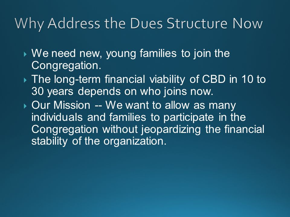  We need new, young families to join the Congregation.