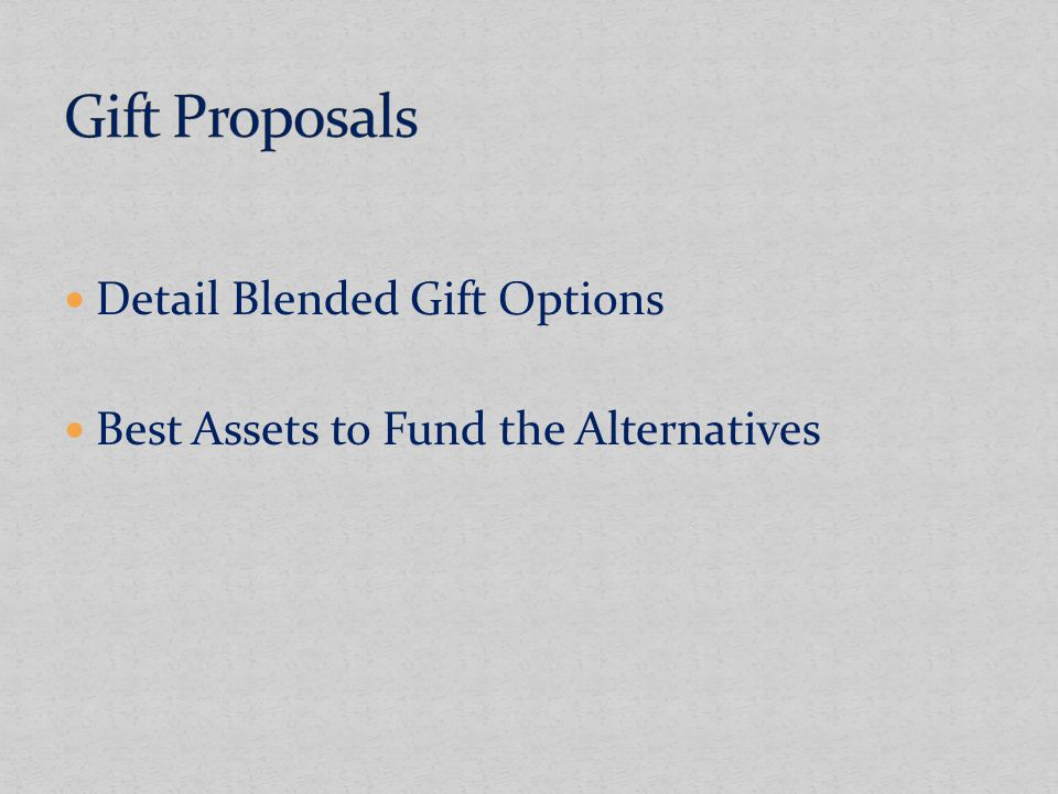 Detail Blended Gift Options Best Assets to Fund the Alternatives