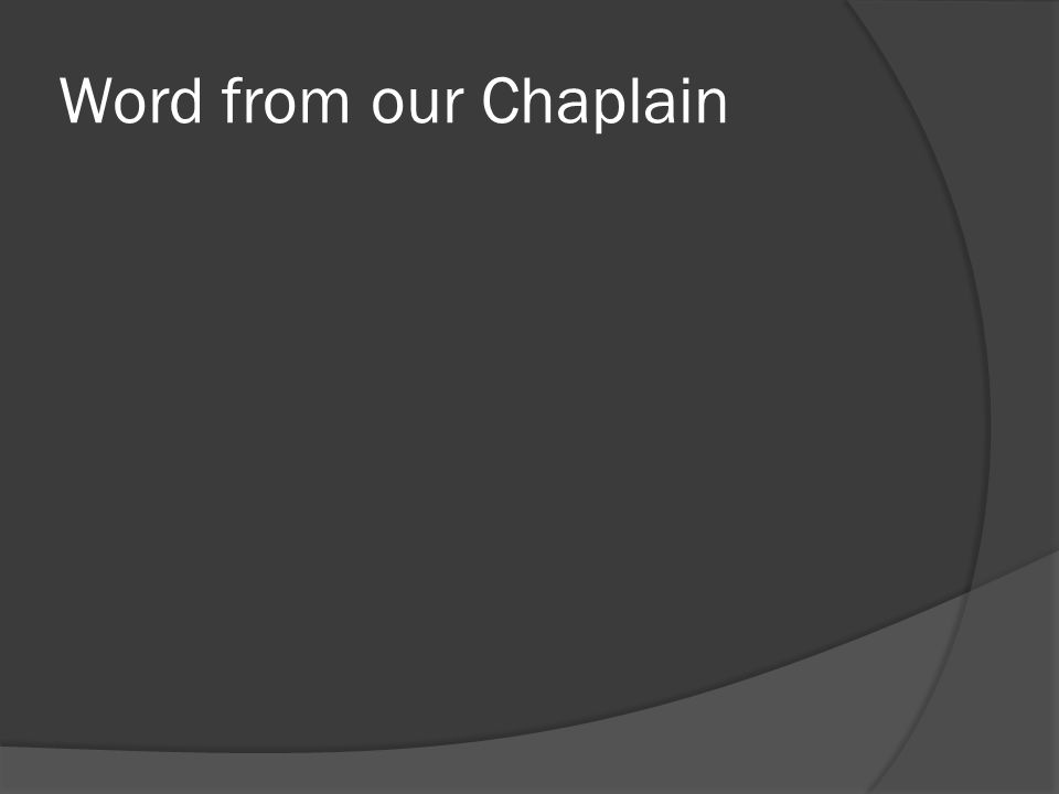 Word from our Chaplain