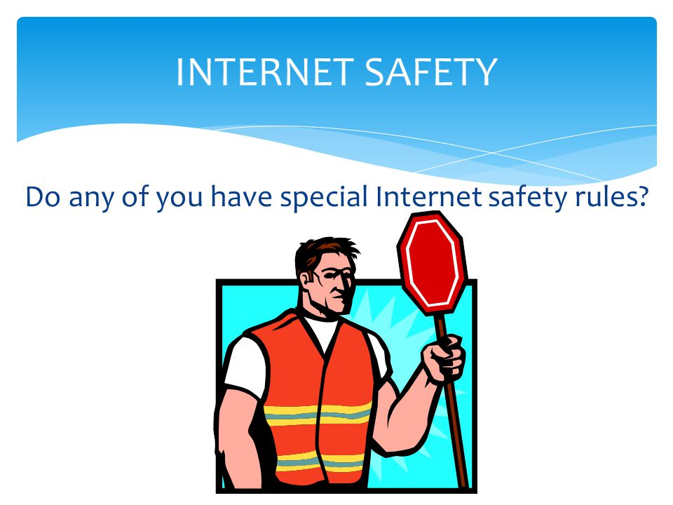 COMPUTER & INTERNET SAFETY THANK YOU & BE SAFE!