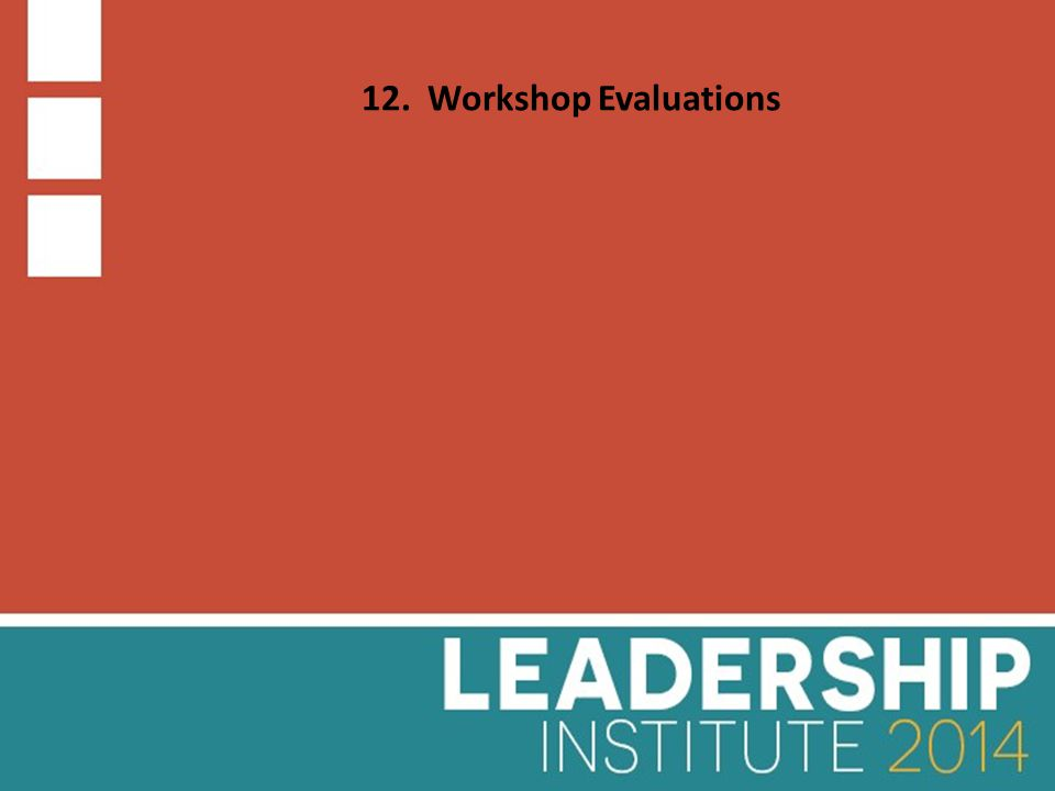 12. Workshop Evaluations