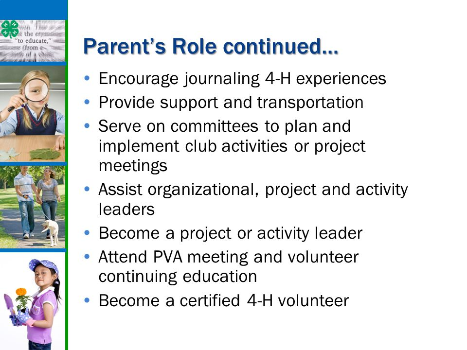 4-H Events 4-H events provide an opportunity for education, evaluation and recognition.