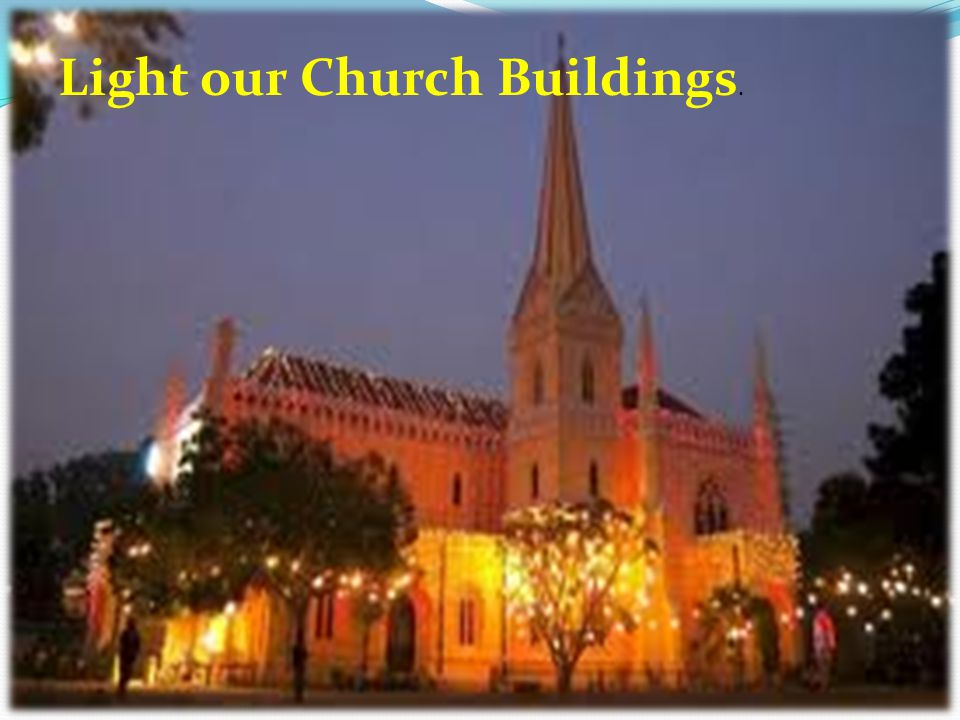 Light our Church Buildings.