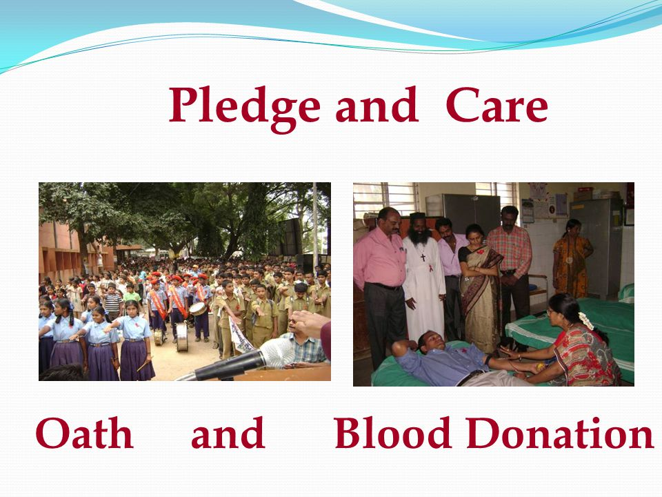 Pledge and Care Oath and Blood Donation