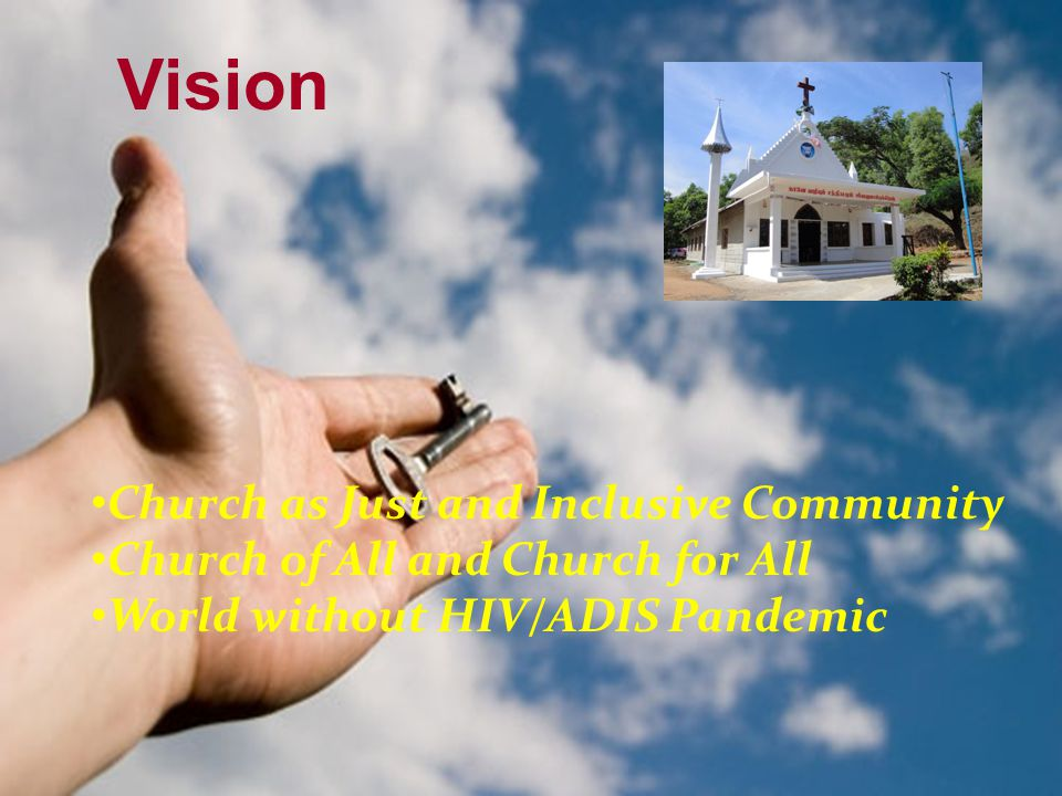 Church as Just and Inclusive Community Church of All and Church for All World without HIV/ADIS Pandemic Vision