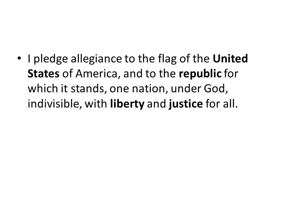 United States I pledge allegiance to the flag of the United States of America… Our government exists on three levels: National (called federal) State Local