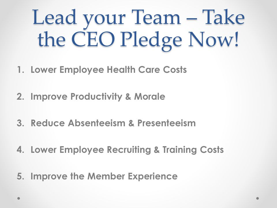Lead your Team – Take the CEO Pledge Now.