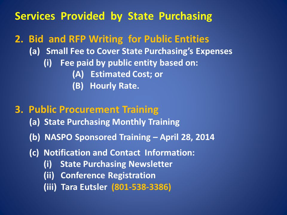 Services Provided by State Purchasing 2.