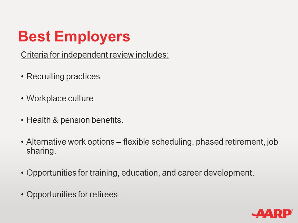 9 Best Employers Criteria for independent review includes: Recruiting practices.