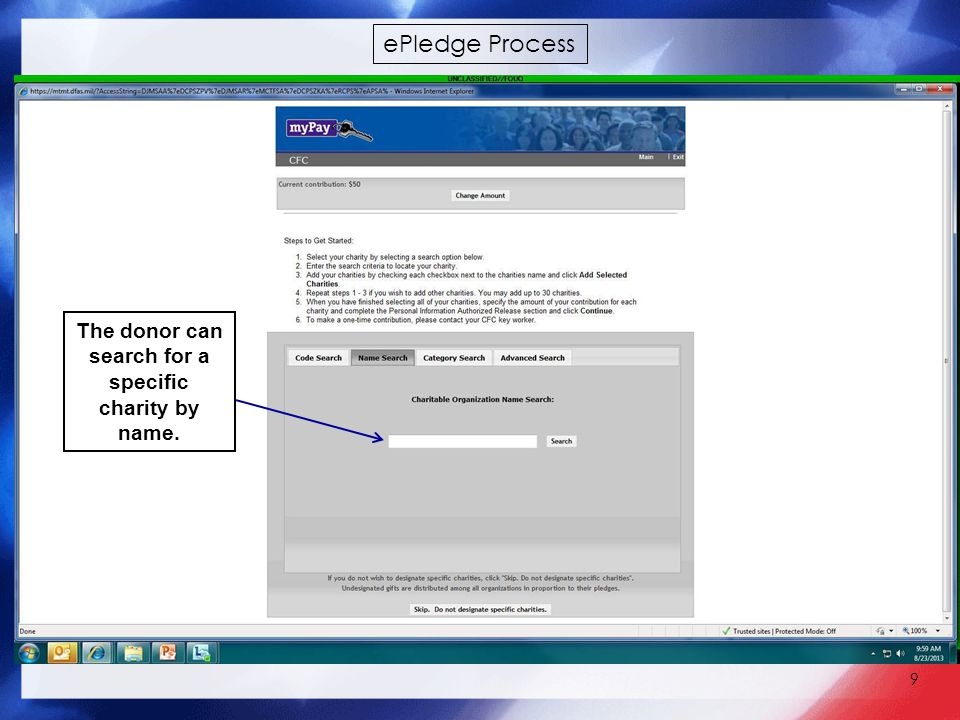 9 The donor can search for a specific charity by name. ePledge Process
