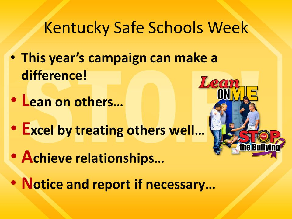 Kentucky Safe Schools Week This year's campaign can make a difference.