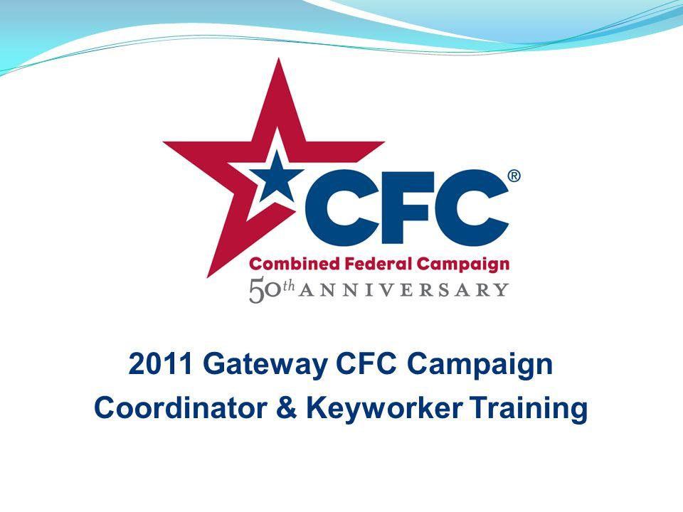 2011 Gateway CFC Campaign Coordinator & Keyworker Training