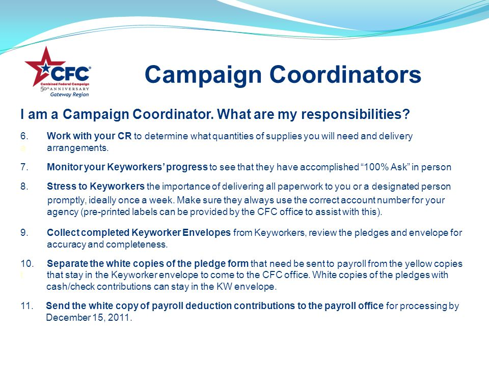 I am a Campaign Coordinator. What are my responsibilities.