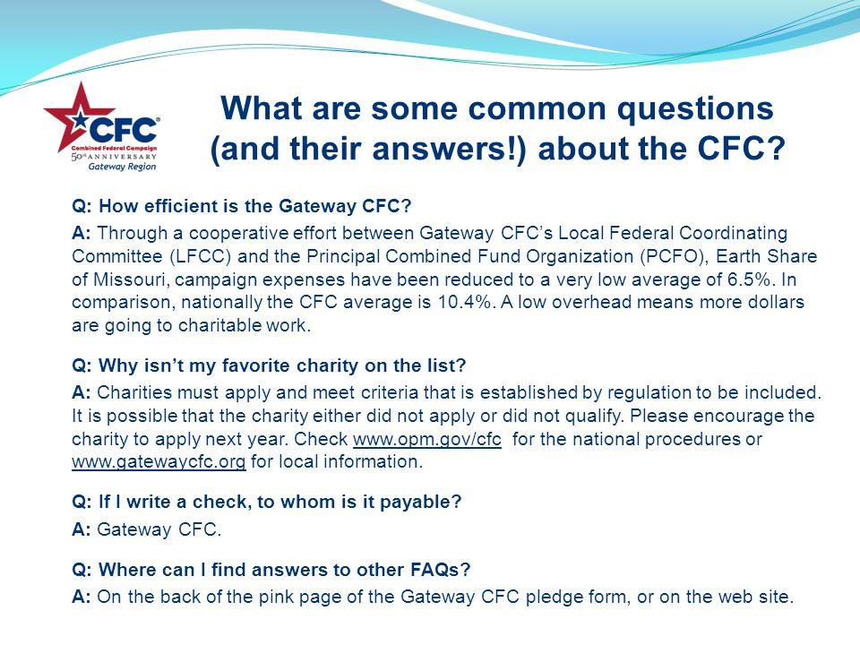 Q: How efficient is the Gateway CFC.