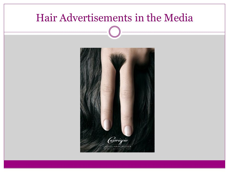 Hair Advertisements in the Media