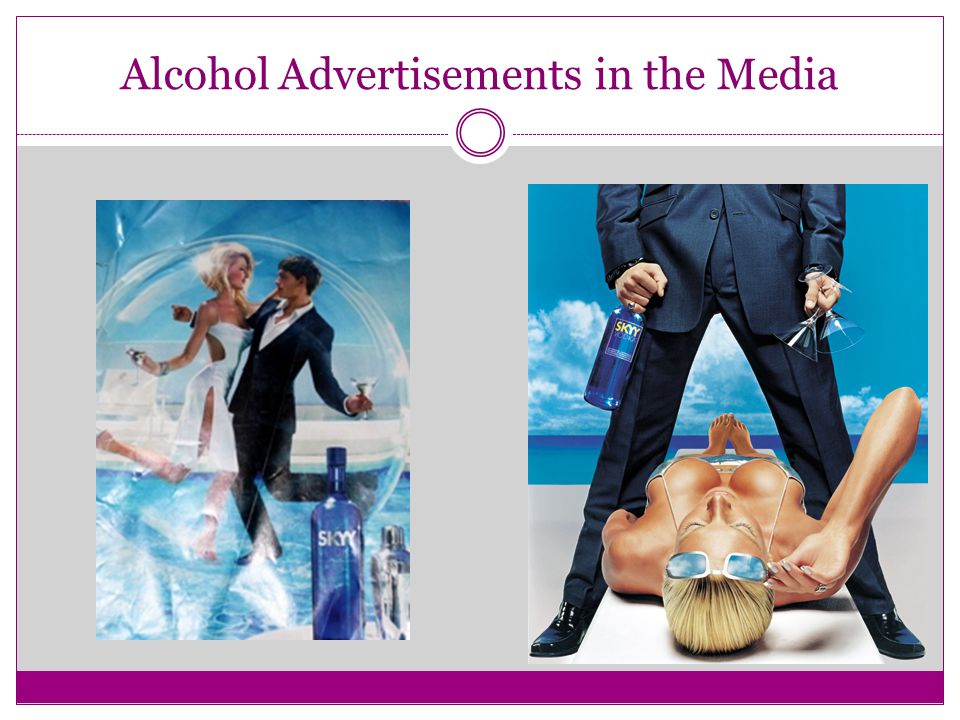 Alcohol Advertisements in the Media